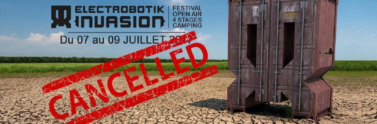 Electrobotik Invasion, les raisons de l'annulation