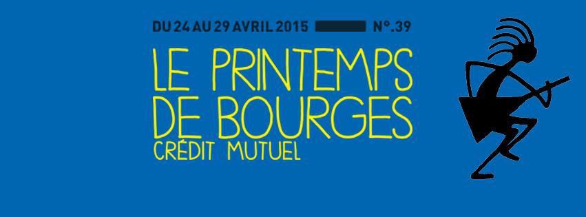 La saison des festivals est lancée avec le Printemps de Bourges!