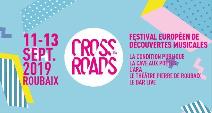 CROSSROADS FESTIVAL du 11 au 13 septembre 2019