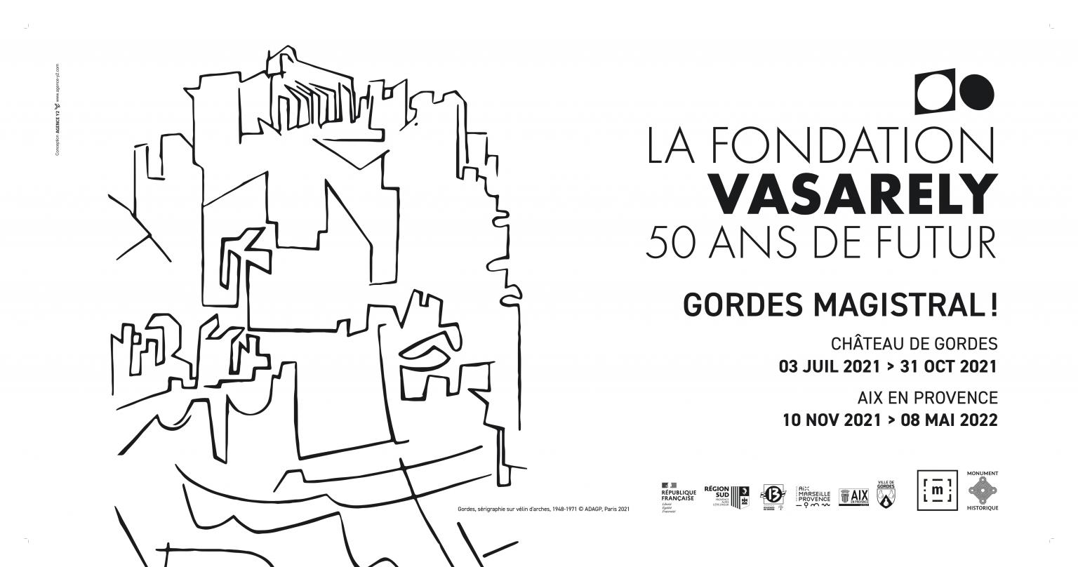 ART / GORDES MAGISTRAL ! / 50 ANS DE LA FONDATION VASARELY