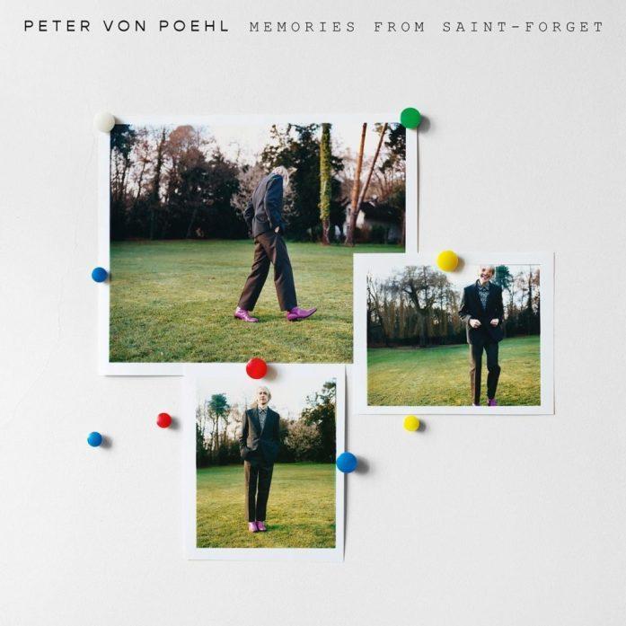 """PETER VON POEHL a sorti cet été un album poétique et rêveur """"Memories from Saint-Forget"""""""