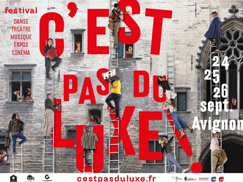 C'est pas du luxe ! Festival du 24 au 26 septembre à Avignon