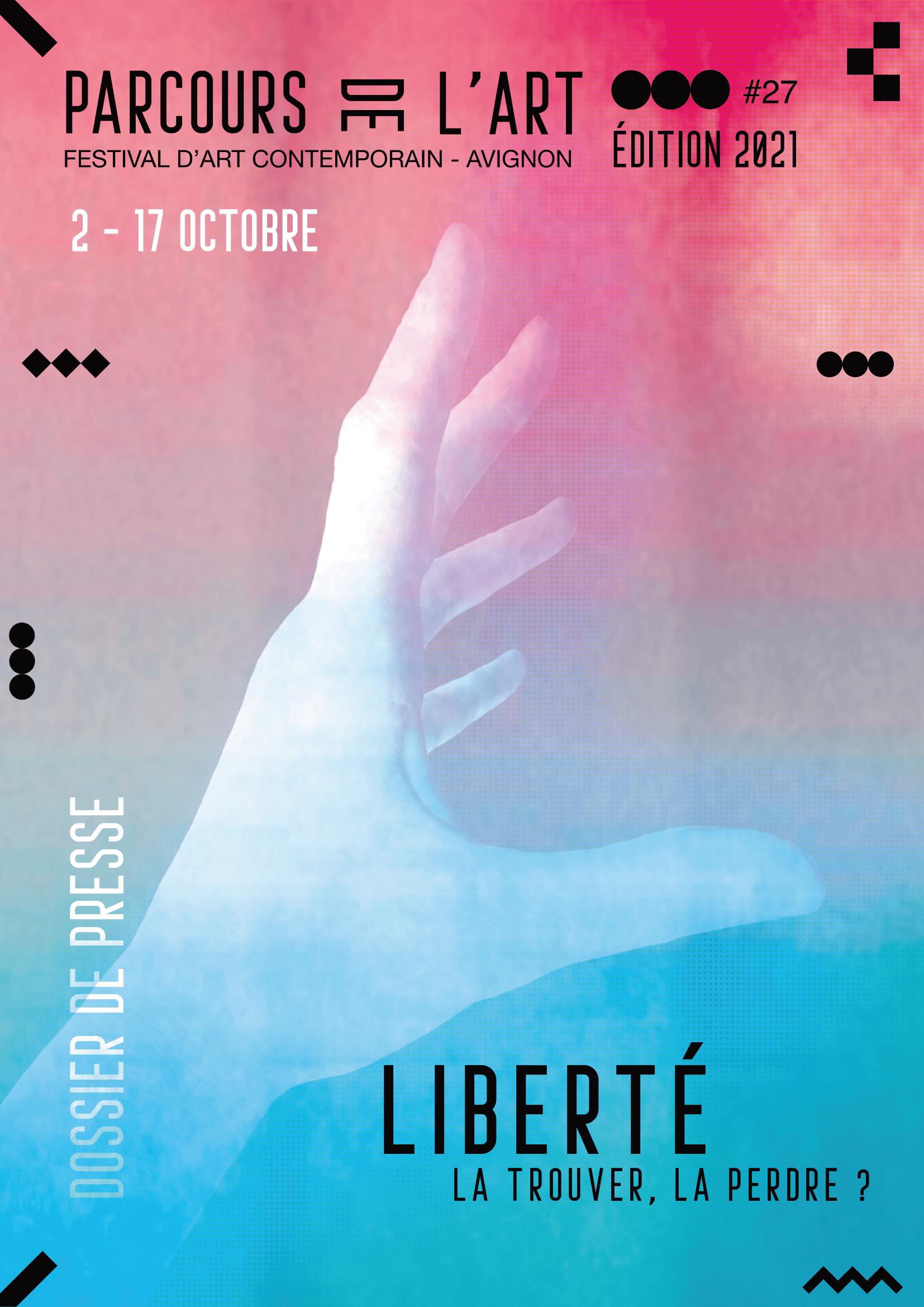 Parcours de l'Art 2021 : La liberté, la trouver, la perdre ? Festival d'Art Contemporain du 2 au 17 octobre