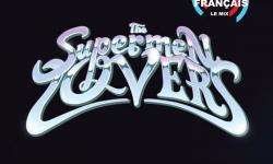 The Supermen Lovers : Le Mix