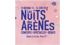 LesNuitsdesArènes - 13 au 16 Juin 2019