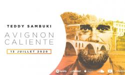 TEDDY SAMBUKI - Avignon Caliente