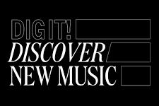 Dig it! un nouveau label de Chinese Man Records