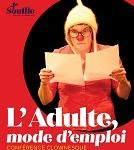 FESTIVAL OFF / L'ADULTE, MODE D'EMPLOI - Conférence clownesque (La Cour du Spectateur)