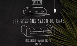 LES SESSIONS SALON DE RAJE