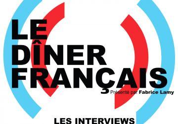 Les interviews du Dîner Français