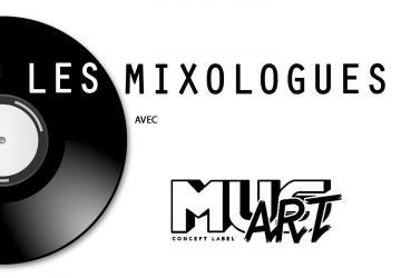 Les Mixologues avec Musart
