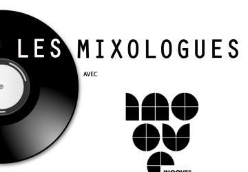 Les Mixologues avec Inoove