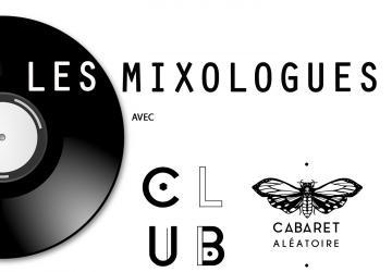 Les Mixologues avec Le Cabaret Aléatoire