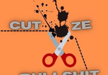 Cut Ze Bullshit