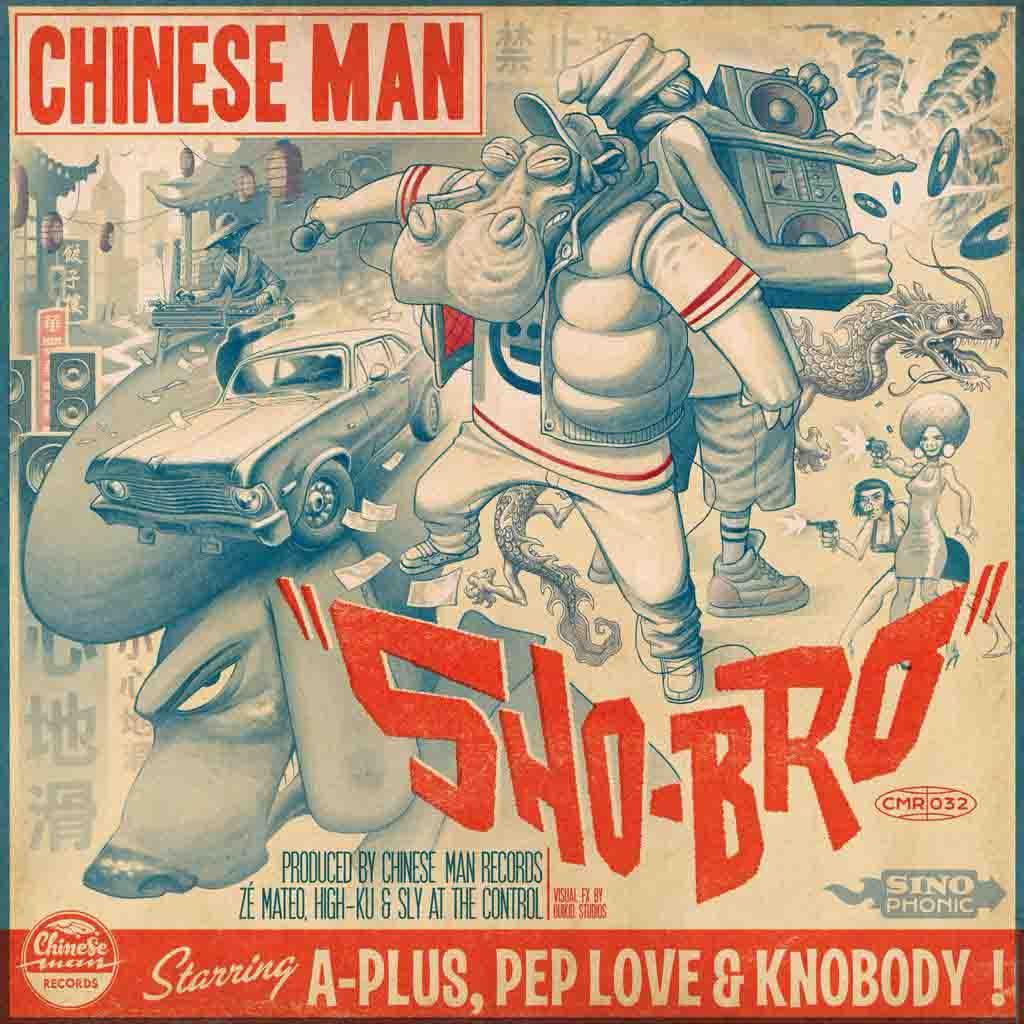 CHINESE MAN - Sho-Bro (feat. A-Plus, Pep Love & Knobody)