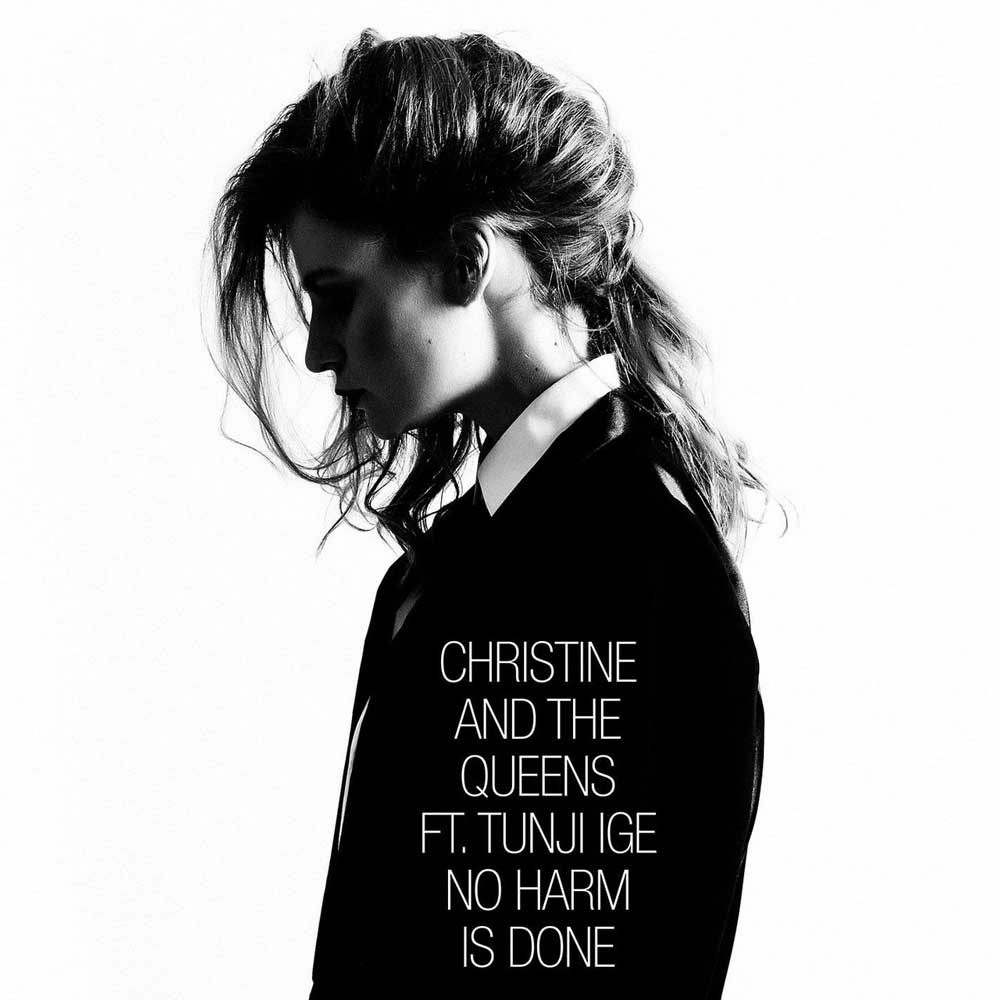 CHRISTINE AND THE QUEENS - No Harm Is Done (feat. Tunji Ige)